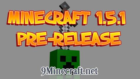 https://img2.9minecraft.net/Minecraft-1.5.1-Pre-release.jpg