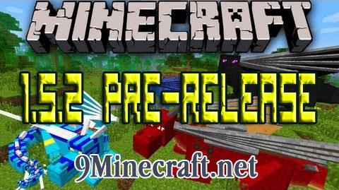 https://img2.9minecraft.net/Minecraft-1.5.2-Pre-release.jpg