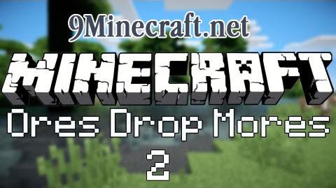 https://img2.9minecraft.net/Mod/Ores-Drop-Mores-2-Mod.jpg