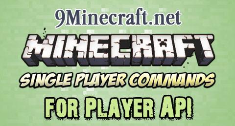 https://img2.9minecraft.net/Mod/Single-Player-Commands-for-Player-API-Mod.jpg