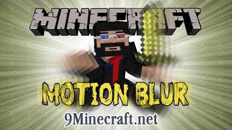 https://img2.9minecraft.net/Mods/Motion-Blur-Mod.jpg
