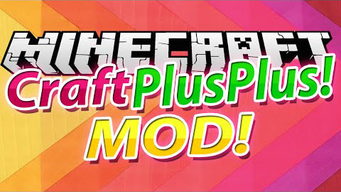 Craft-Plus-Plus-Mod.jpg