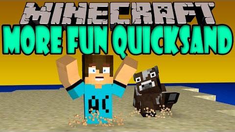 More-Fun-Quicksand-Mod.jpg