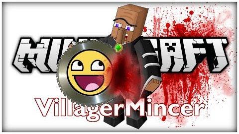 Villager-Mincer-Mod.jpg