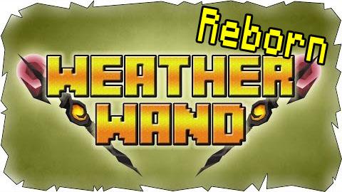 Weather-Wand-Reborn-Mod.jpg